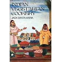 Indian Vegetarian Cookery