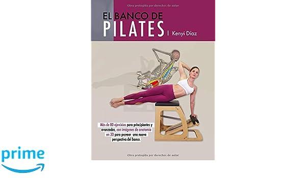 El banco de Pilates: Repertorio de ejercicios básicos ...