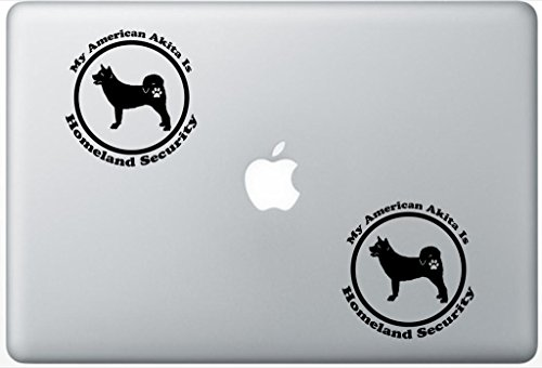- My American Akita Is Homeland Security - Akita Dog Decal PetsAffectionLaptop0309 Set Of Two (2x) , Dog Decal , Sticker , Laptop , Ipad , Macbook