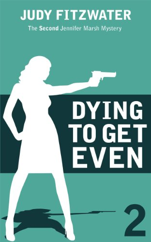 book cover of Dying to Get Even