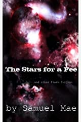 The Stars for a Fee Kindle Edition
