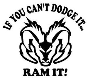 amazon if you can t dodge it ram it decal decal sticker vinyl Dodge Ram Types image unavailable