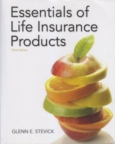 Essentials of Life Insurance Products