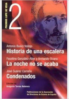 Historia de una escalera la noche no se acaba condenados: Amazon.es: Buero Vallejo, Antonio: Libros