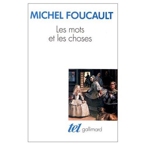 Les Mots et les Choses  Une Archaeologie des Sciences Humaines (French Edition)