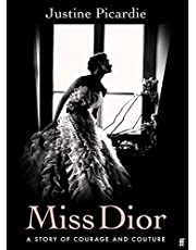 Miss Dior: A Story of Courage and Couture (from the acclaimed author of Coco Chanel)