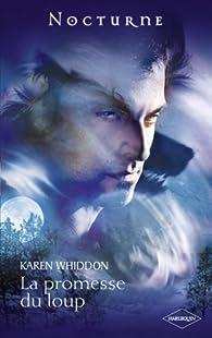 Nocturne, tome 38 : La promesse du loup par Karen Whiddon