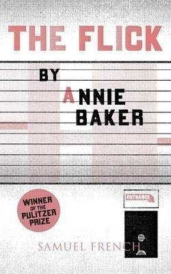 [(The Flick)] [Author: Annie Baker] published on (September, 2014)