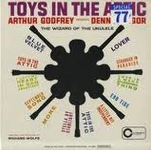 (Toys in the Attic )