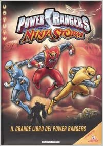 Power Rangers Ninja Storm. Il grande libro dei Powers ...