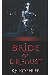 Bride of Doctor Faust (The Dreadful Doctor Faust) Paperback