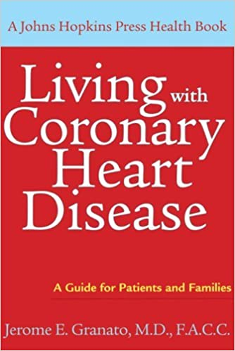 Book Living with Coronary Heart Disease: A Guide for Patients and Families (A Johns Hopkins Press Health Book) by Jerome E. Granato (2008-09-11)