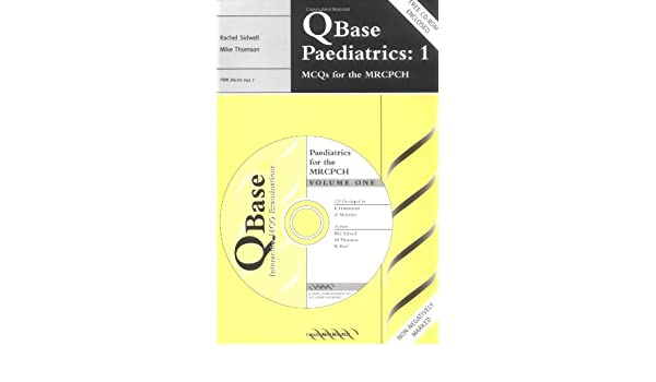 QBase Paediatrics: Volume 1, MCQs for the MRCPCH (v. 1): 9781841100449: Medicine & Health Science Books @ Amazon.com