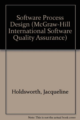 Software Process Design: Out of the Tar Pit (McGraw-Hill International Software Quality Assurance) by Brand: Mcgraw-Hill (Tx)
