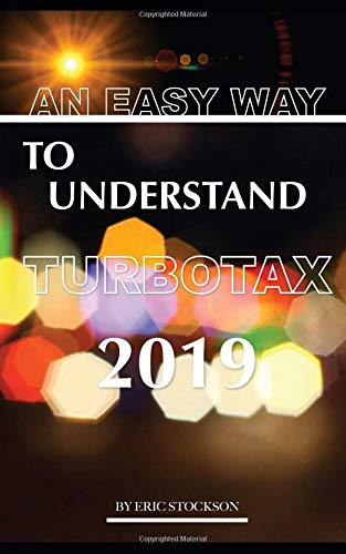 An Easy Way To Understand TurboTax 2019