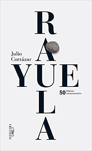 Julio CORTÁZAR, Rayuela