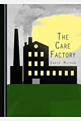 The Care Factory Hardcover