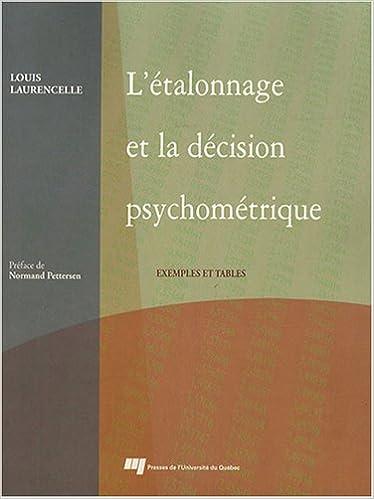 Télécharger en ligne L'étalonnage et la décision psychométrique : Exemples et tables pdf, epub ebook