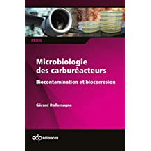Microbiologie des carburateurs: Biocontamination et biocorrosion (PROfil) (French Edition)