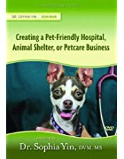 Creating the Pet-Friendly Hospital, Animal Shelter, or Petcare Business
