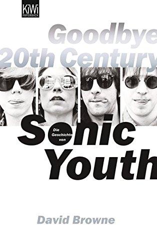 goodbye-20th-century-die-geschichte-von-sonic-youth