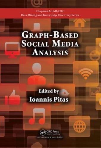 Graph-Based Social Media Analysis Front Cover
