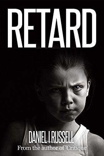 Retard (The Novellas Book 3)