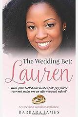 The Wedding Bet: Lauren (Sweet and Sensuous) Paperback
