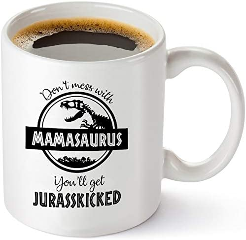 Dont Mess Mamasaurus Youll Jurasskicked product image