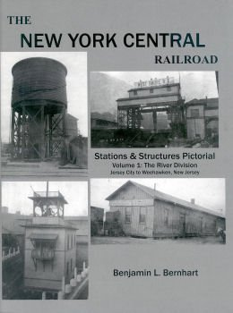 New York Central Railroad (New York Central Railroad Stations & Structures Pictorial, Volume 1 (NYC Stations Structures, 1))