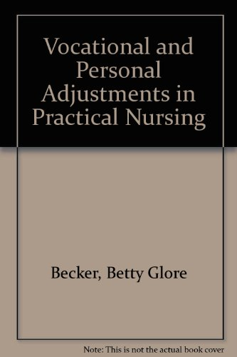 Vocational and Personal Adjustments in Practical Nursing