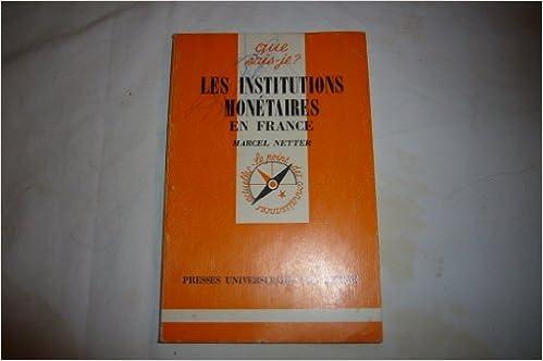 Téléchargement gratuit bookworm pour android mobile Les Institutions monétaires en France PDF ePub by Robert Raymond