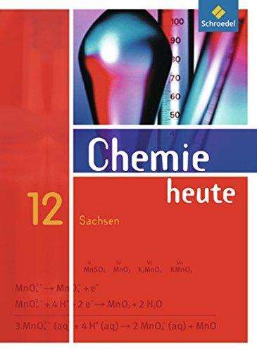 Chemie heute SII - Ausgabe 2008 für Sachsen: Schülerband 12