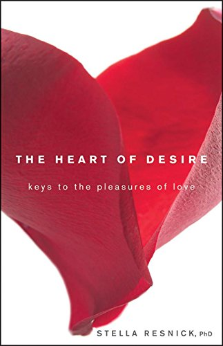 The heart of desire keys to the pleasures of love kindle edition the heart of desire keys to the pleasures of love by resnick stella fandeluxe Image collections