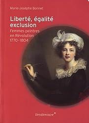 Liberté, égalité, exclusion : Femmes peintres en Révolution (1770-1804)