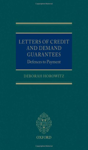 Letters of Credit and Demand Guarantees Defences to Payment