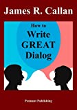 img - for How to Write Great Dialog book / textbook / text book