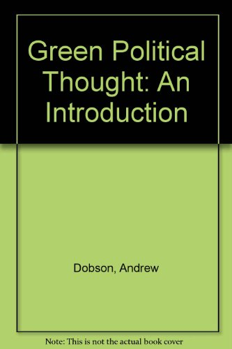 Green Political Thought: An Introduction