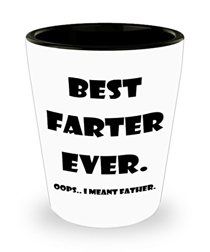 Funny Shot Glasses Gift for Dad - Best Father's Day Humor Shots - Awesome 1.5 Ounce oz Shots for Men - Best Farter Ever Glass for any Holiday for - No Minimum Glasses Cheap Custom Shot