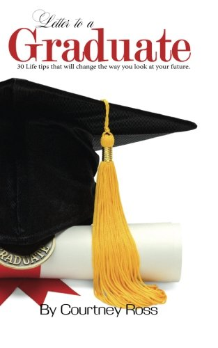 Letter to a Graduate: 30 life tips that will change the way you look at your future pdf epub