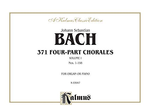 371 Four-Part Chorales, Vol 1: Nos. 1-198 (For Organ or Piano), Comb Bound Book (Kalmus Edition)