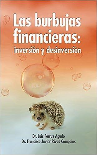 Inversion y desinversion: Amazon.es: Luis Ferruz Agudo, Francisco Javier Rivas Compains: Libros