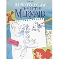 Disney How to Draw the Little Mermaid