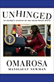 #4: Unhinged: An Insider's Account of the Trump White House