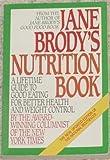 Jane Brody's Nutrition Book, Jane Brody, 0553344218