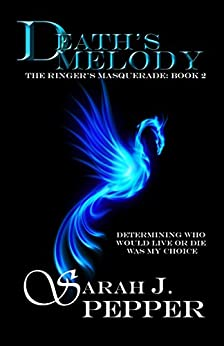 Death's Melody (The Ringer's Masquerade Series Book 2) by [Pepepr, Sarah J.]