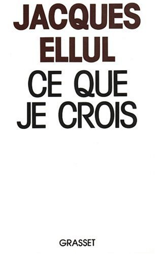 Ce que je crois (French Edition)