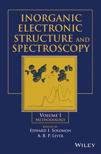 Inorganic Electronic Structure and Spectroscopy - Vol. 1: Methodology (Wiley Interscience)