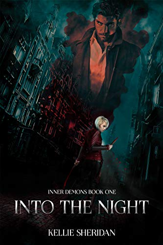 Into The Night (Inner Demons Book 1) by [Sheridan, Kellie]