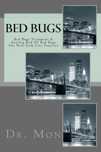 (Bed Bugs: Bed Bugs Treatment & Getting Rid Of Bed Bugs For New York City Tourists )